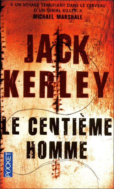 Le Centime homme de Jack Kerley